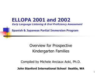 ELLOPA 2001 and 2002 Early Language Listening  Oral Proficiency Assessment  Spanish  Japanese Partial Immersion Program