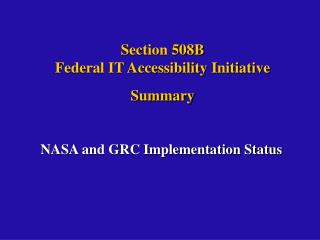 Section 508B Federal IT Accessibility Initiative  Summary