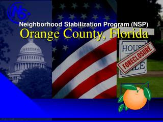 Neighborhood Stabilization Program NSP     Orange County, Florida
