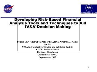 FY2001 CENTER SOFTWARE INITIATIVE PROPOSAL CSIP for the NASA Independent Verification and Validation Facility  COTR: Ken
