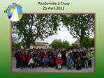 Randonn e   Crusy 25 Avril 2012