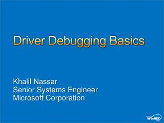 Driver Debugging Basics