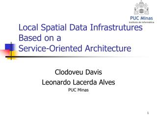 Local Spatial Data Infrastrutures Based on a  Service-Oriented Architecture