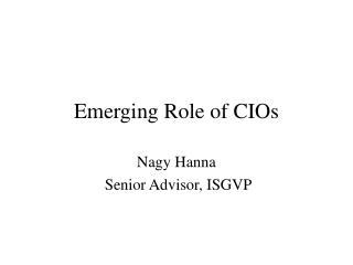 Emerging Role of CIOs