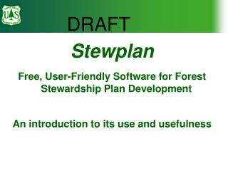 Stewplan Free, User-Friendly Software for Forest Stewardship Plan Development  An introduction to its use and usefulness