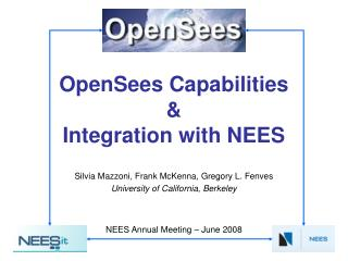 OpenSees Capabilities  Integration with NEES