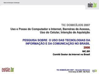 NIC.BR  Comit  Gestor da Internet no Brasil