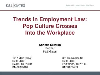 Trends in Employment Law: Pop Culture Crosses  Into the Workplace