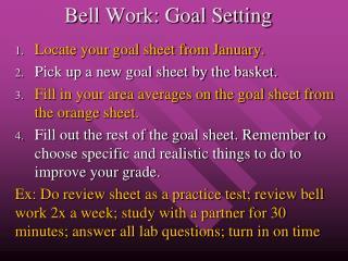Bell Work: Goal Setting