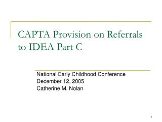 CAPTA Provision on Referrals to IDEA Part C