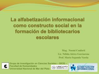 La alfabetizaci n informacional como constructo social en la formaci n de bibliotecarios escolares
