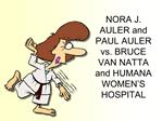 NORA J. AULER and PAUL AULER vs. BRUCE VAN NATTA and HUMANA WOMEN S HOSPITAL