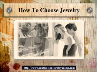 choosing jewelries?