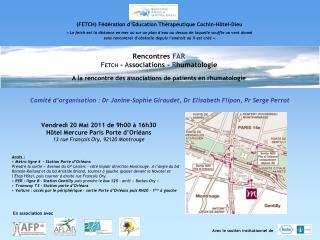 Vendredi 20 Mai 2011 de 9h00   16h30  H tel Mercure Paris Porte d Orl ans 13 rue Fran ois Ory, 92120 Montrouge