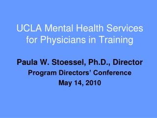 UCLA Mental Health Services for Physicians in Training