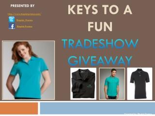 Keys To A Fun Tradeshow Giveaway