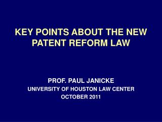 KEY POINTS ABOUT THE NEW PATENT REFORM LAW