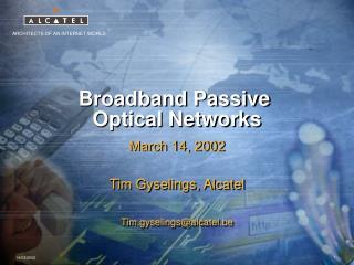 Broadband Passive  Optical Networks