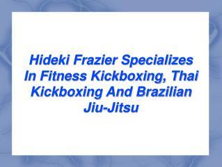hideki frazier - martial arts trainer