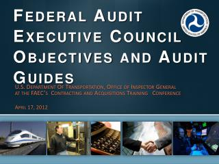 Federal Audit Executive Council Objectives and Audit Guides