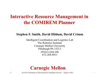 Interactive Resource Management in the COMIREM Planner