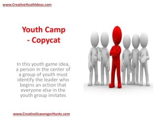 Youth Camp - Copycat