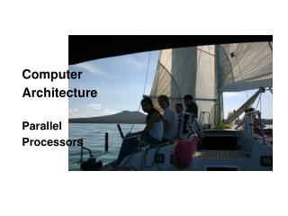 Computer Architecture  Parallel  Processors