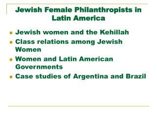Jewish Female Philanthropists in Latin America