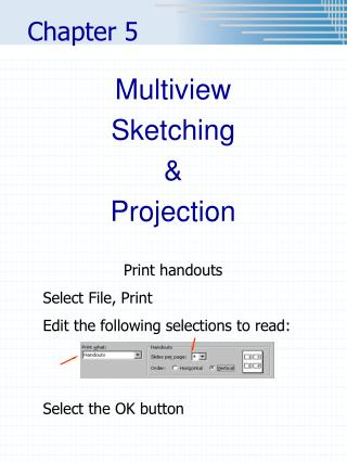 Multiview Sketching    Projection