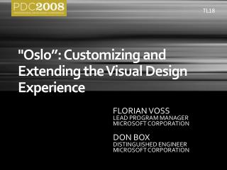Oslo : Customizing and Extending the Visual Design Experience
