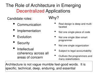 The Role of Architecture in Emerging Decentralized Applications