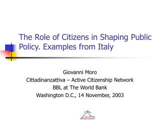 The Role of Citizens in Shaping Public Policy. Examples from Italy