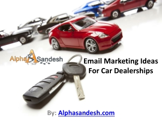 Email Marketing Ideas For Car Dealerships