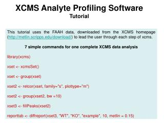XCMS Analyte Profiling Software  Tutorial