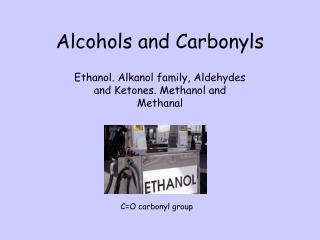 Alcohols and Carbonyls