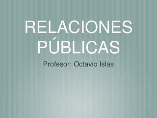 RELACIONES P BLICAS