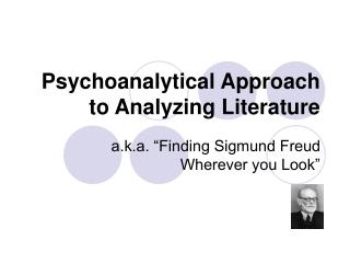 Psychoanalytical Approach to Analyzing Literature