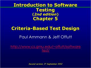 Introduction to Software Testing 2nd edition Chapter 5  Criteria-Based Test Design