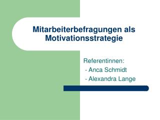 Mitarbeiterbefragungen als Motivationsstrategie