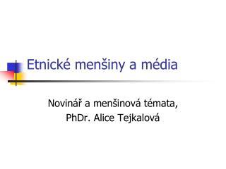 Etnick  men iny a m dia