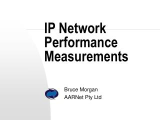 IP Network Performance Measurements