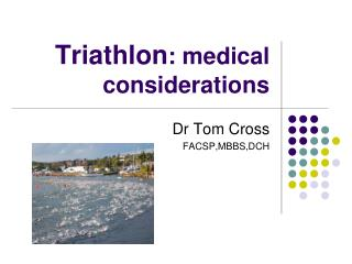 Triathlon: medical  considerations