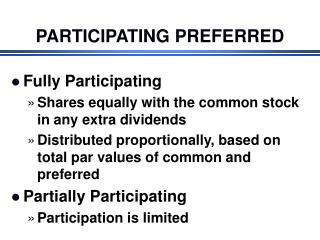 PARTICIPATING PREFERRED