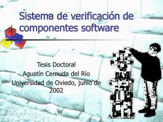 Sistema de verificaci n de componentes software