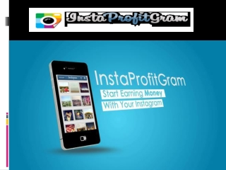 Instaprofitgram -  Instagram App And See Blowing