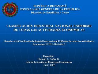 REP BLICA DE PANAM  CONTRALOR A GENERAL DE LA REP BLICA Direcci n de Estad stica y Censo