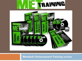 Metabolic Enhancement Training review