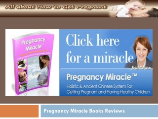 Pregnancy Miracle Books Reviews