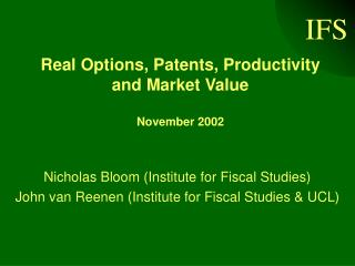 Real Options, Patents, Productivity and Market Value  November 2002