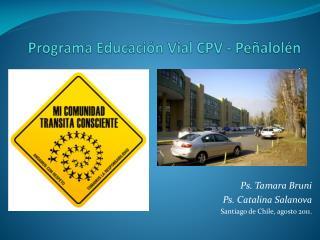 Programa Educaci n Vial CPV - Pe alol n .